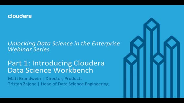 Introducing the Cloudera Data Science Workbench