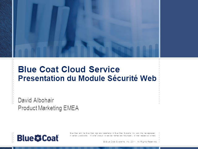 Blue Coat Cloud Service-Module Securité Web