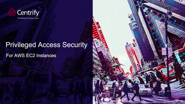 Privileged Access Security for AWS EC2 Instances - AWS Series #2