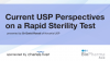 Current Perspective on Rapid Sterility Test