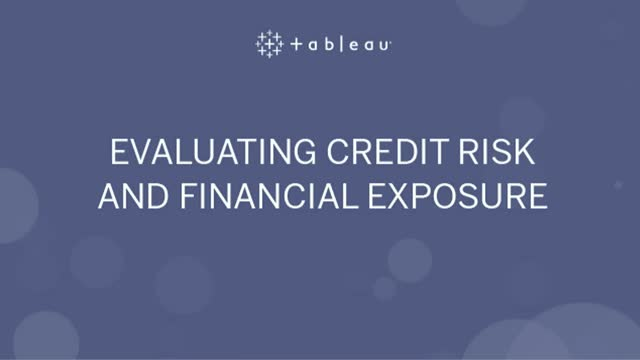 Evaluating Credit Risk and Financial Exposure