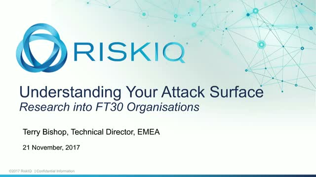 Understanding your Attack Surface - Research into FT30 organisations