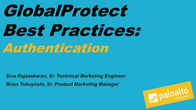 GlobalProtect Best Practices: Authentication