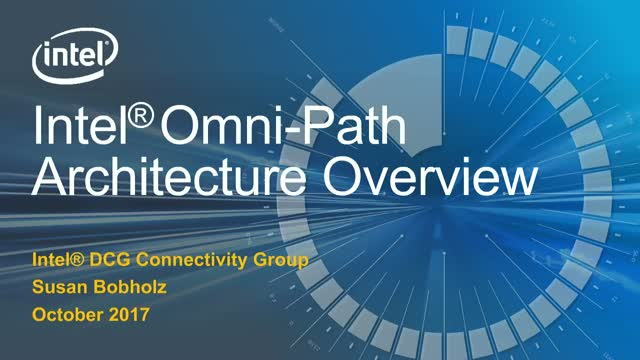 Introduction to Intel® Omni-Path Architecture