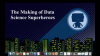 The Making of Data Science Superheroes - with Crest Financial