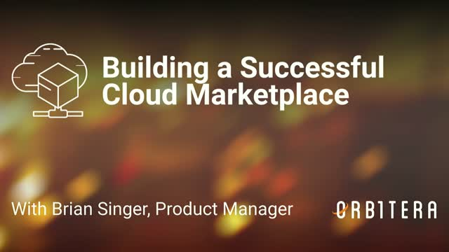 Building a Successful Cloud Marketplace