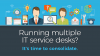 Service Desk Consolidation: Lessons from the Trenches