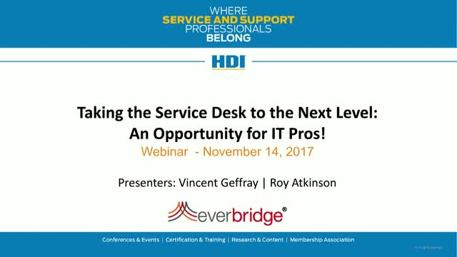 Taking the Service Desk to the Next Level: An Opportunity for IT Pros!