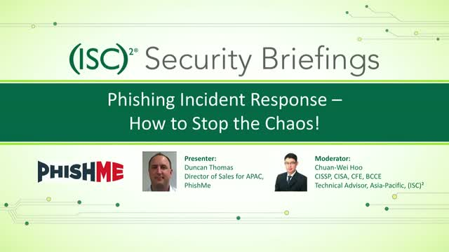 Phishing Incident Response - How to Stop the Chaos!