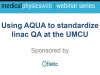 Using AQUA to standardize linac QA at the UMCU