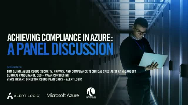 Achieving Compliance in Azure: A Panel Discussion