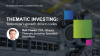 Thematic investing: tomorrow's growth drivers today