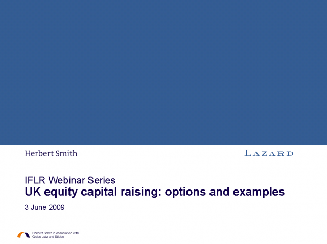 UK equity capital raising: Options and examples