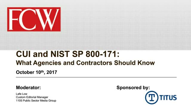 CUI and NIST SP 800-171 Compliance What Agencies and Contractors Should Know