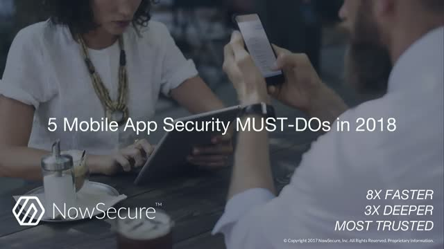 5 Mobile App Security MUST-DOs in 2018
