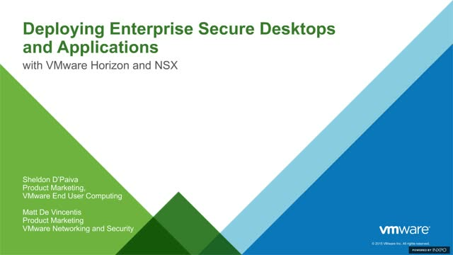 Deploying Enterprise Secure Desktops And Applications With VMware Horizon & NSX