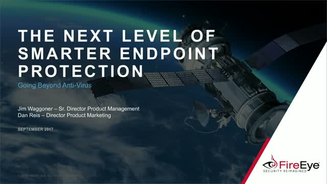 The Next Level of Smarter Endpoint Protection: Going Beyond Anti-Virus Products
