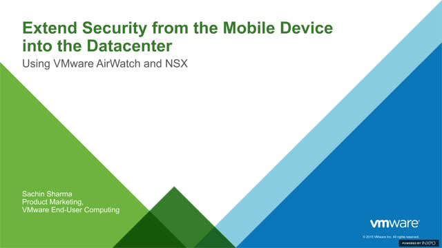 Extend Security From Mobile Device Into The Datacenter w/ VMware Airwatch & NSX