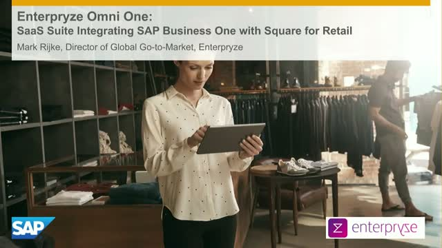 Enterpryze Omni One:Integrating Square and SAP Business One for retail