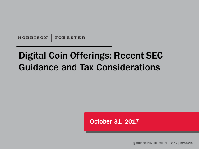 Digital Coin Offerings: Recent SEC Guidance and Tax Considerations