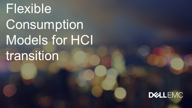 Flexible Consumption Models for HCI Transition