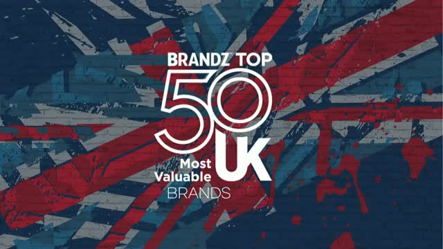 Launch of the first BrandZ™ Top 50 Most Valuable UK Brands