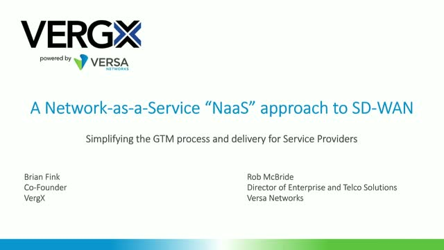 A NaaS approach to SD-WAN: Simplifying GTM and delivery