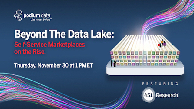 Beyond the Data Lake: Self-service Marketplaces on the rise