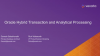 NVMe & Oracle Database: Making Hybrid Transaction/Analytical Processing Possible