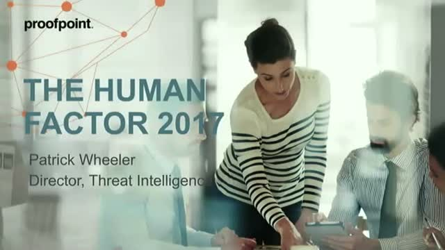 How today's threats prey on the human factor | 2017 Human Factor Report