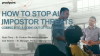 How to Stop All Impostor Threats Coming Into, and Going Out of Your Organization