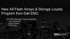 New Storage Loyalty Program & All-Flash Arrays from Dell EMC