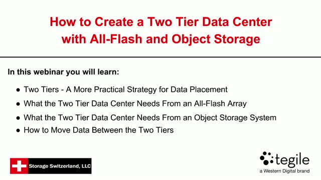 How to Create A Two Tier Enterprise With All-Flash and Object Storage
