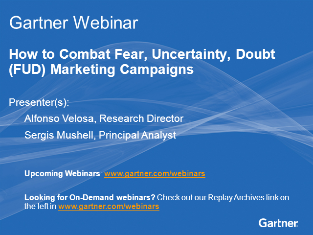 How to Combat Fear, Uncertainty, Doubt (FUD) Marketing