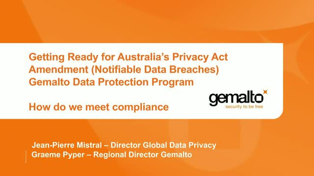 Are you Ready for Australia's Privacy Act? A Gemalto Case Study