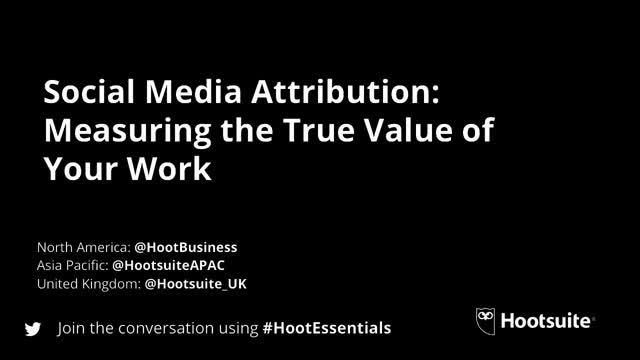 Social Media Attribution: Measuring the True Value of Your Work