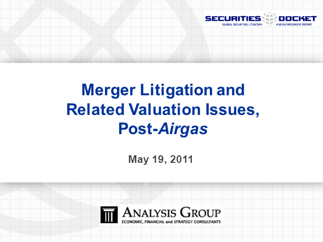 Merger Litigation and Related Valuation Issues, Post Airgas