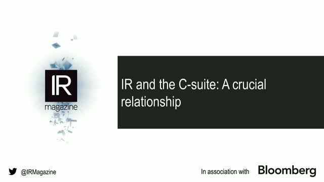 IR Magazine Webinar – IR and the C-suite: A crucial relationship
