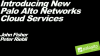 Introducing New Palo Alto Networks Cloud Services