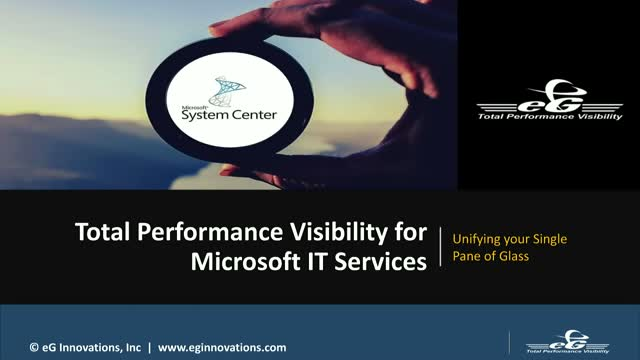 Get Total Visibility into Microsoft IT Services through a Single Pane of Glass