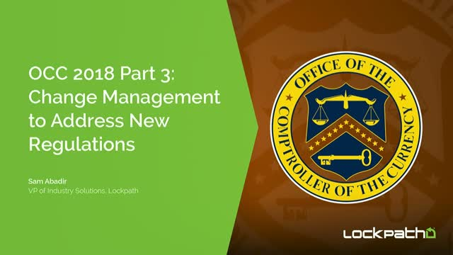 OCC 2018 Part 3: Change Management to Address New Regulations