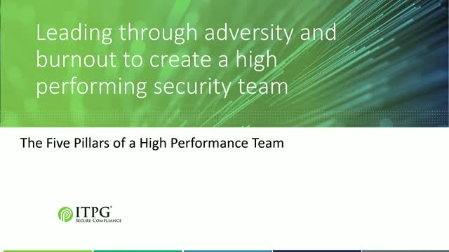 Leading through adversity and burnout to create a high performing security team