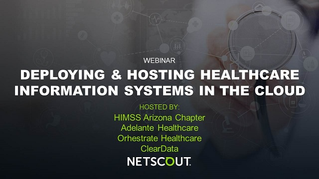 Deploying & Hosting Healthcare Information Systems in the Cloud