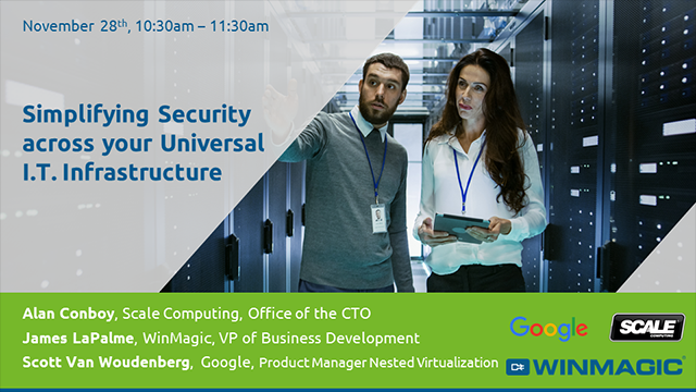 Simplifying Security across your Universal I.T. Infrastructure