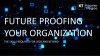 Future-Proofing Your Organization - APAC
