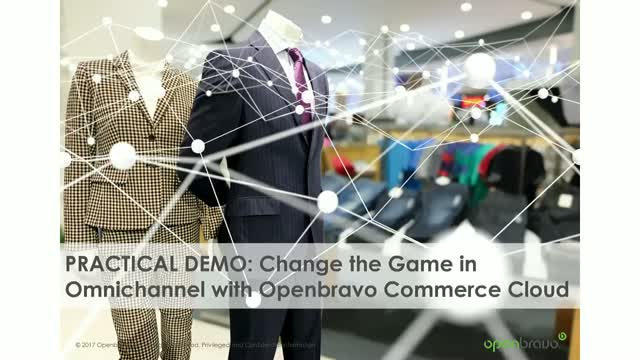 Practical Demo: Change the Game in Omnichannel with Openbravo Commerce Cloud
