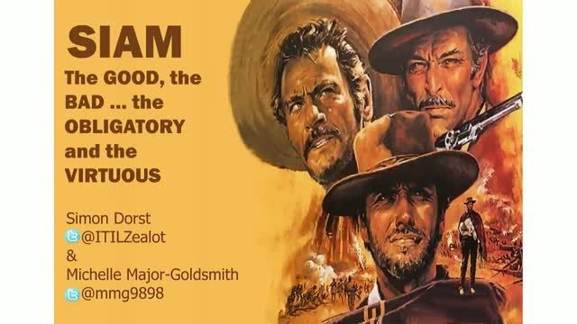 SIAM   The GOOD, the BAD … the OBLIGATORY and the VIRTUOUS
