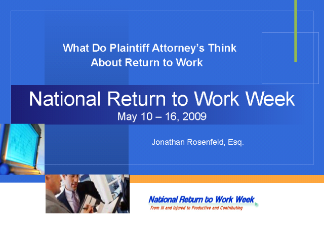 Plaintiff Attorney's View of Return to Work