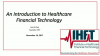 Healthcare Financial Technology: Revolutionizing the Healthcare Transaction