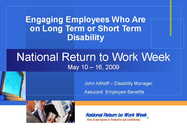 Engaging Employees With Disabilities - Getting Them Back to Work